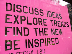 Discuss ideas, explore trends, find the new, be inspired