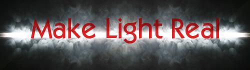 Make Light Real Banner 500
