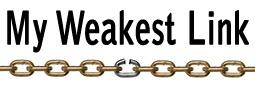 My Weakest Link